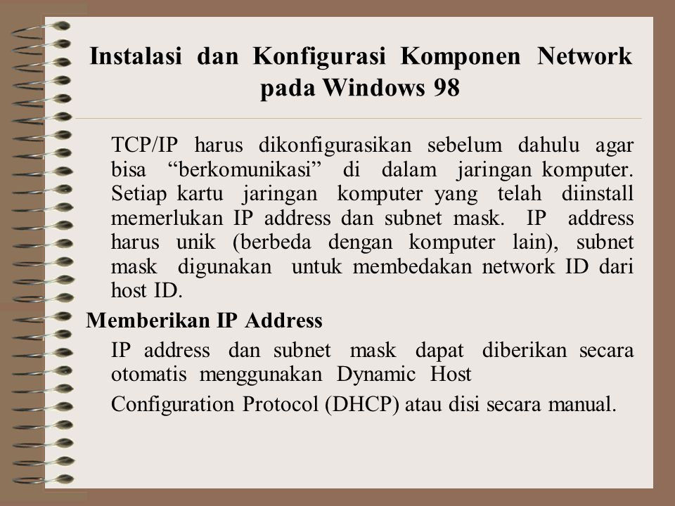 Instalasi dan Konfigurasi Komponen Network pada Windows 98