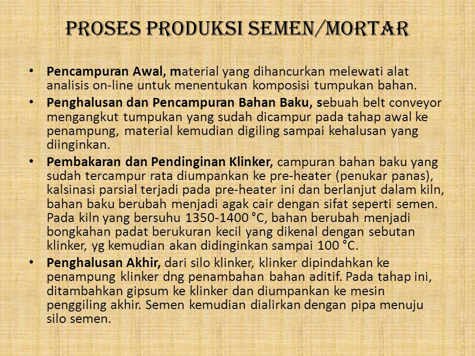 Proses Produksi Semen/Mortar