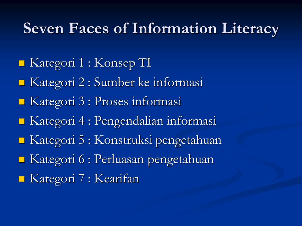 Seven Faces of Information Literacy