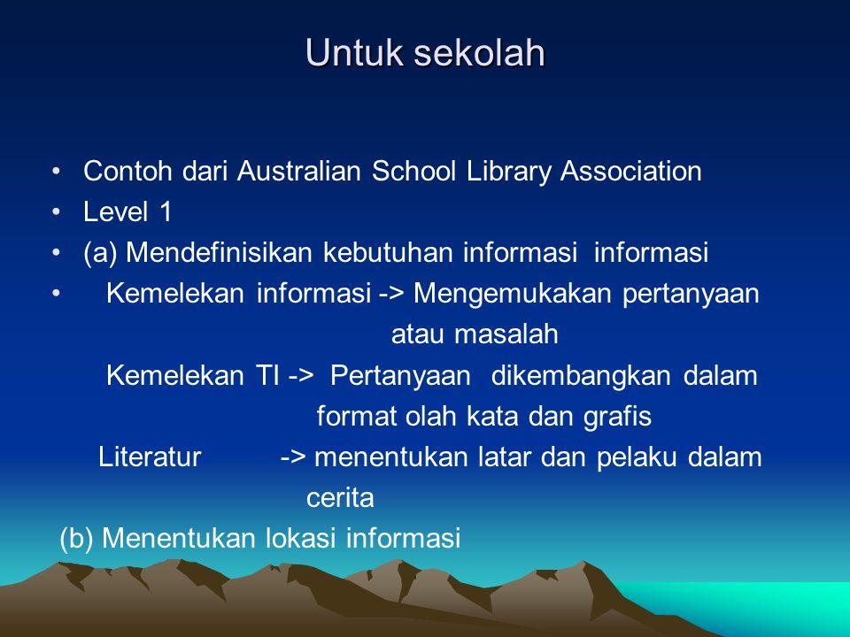 Untuk sekolah Contoh dari Australian School Library Association