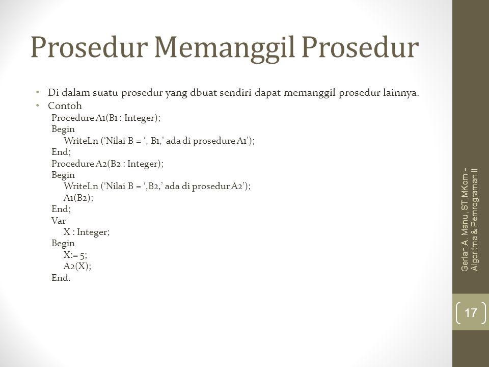 Prosedur Memanggil Prosedur