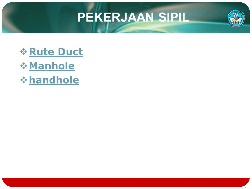 PEKERJAAN SIPIL Rute Duct Manhole handhole