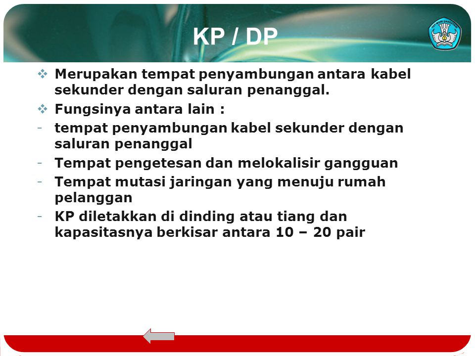 KP / DP Merupakan tempat penyambungan antara kabel sekunder dengan saluran penanggal. Fungsinya antara lain :