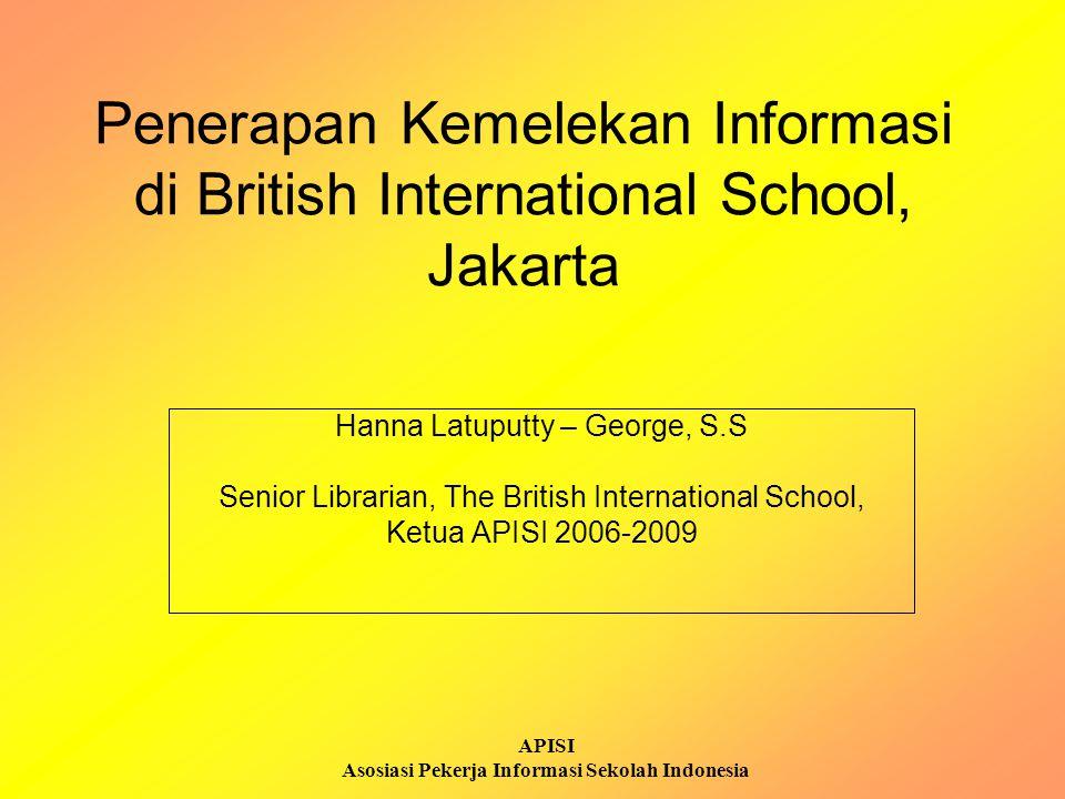 Penerapan Kemelekan Informasi di British International School, Jakarta