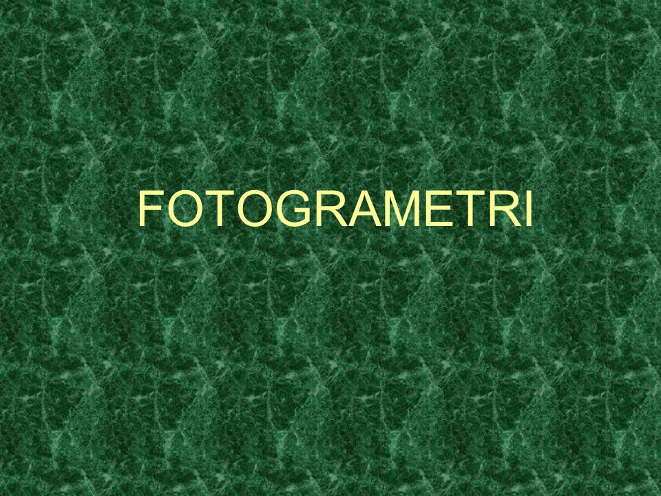 FOTOGRAMETRI MATA KULIAH FOTOGRAMETRI