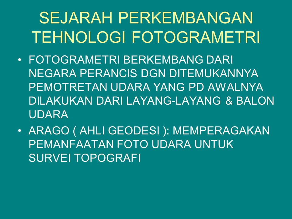 SEJARAH PERKEMBANGAN TEHNOLOGI FOTOGRAMETRI