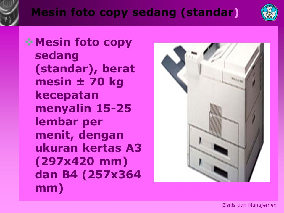 Mesin foto copy sedang (standar)