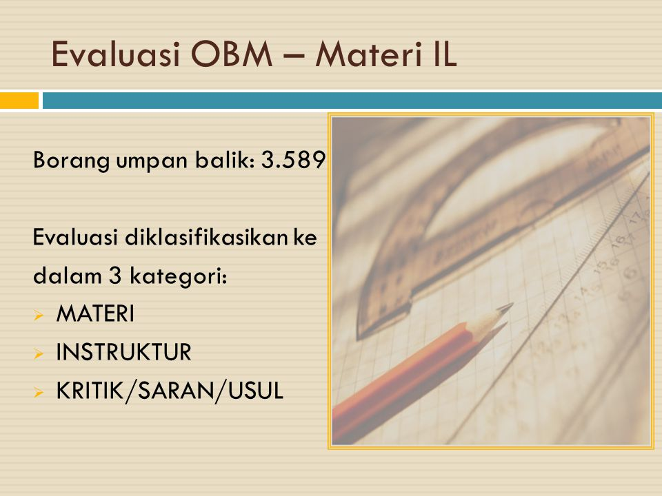 Evaluasi OBM – Materi IL