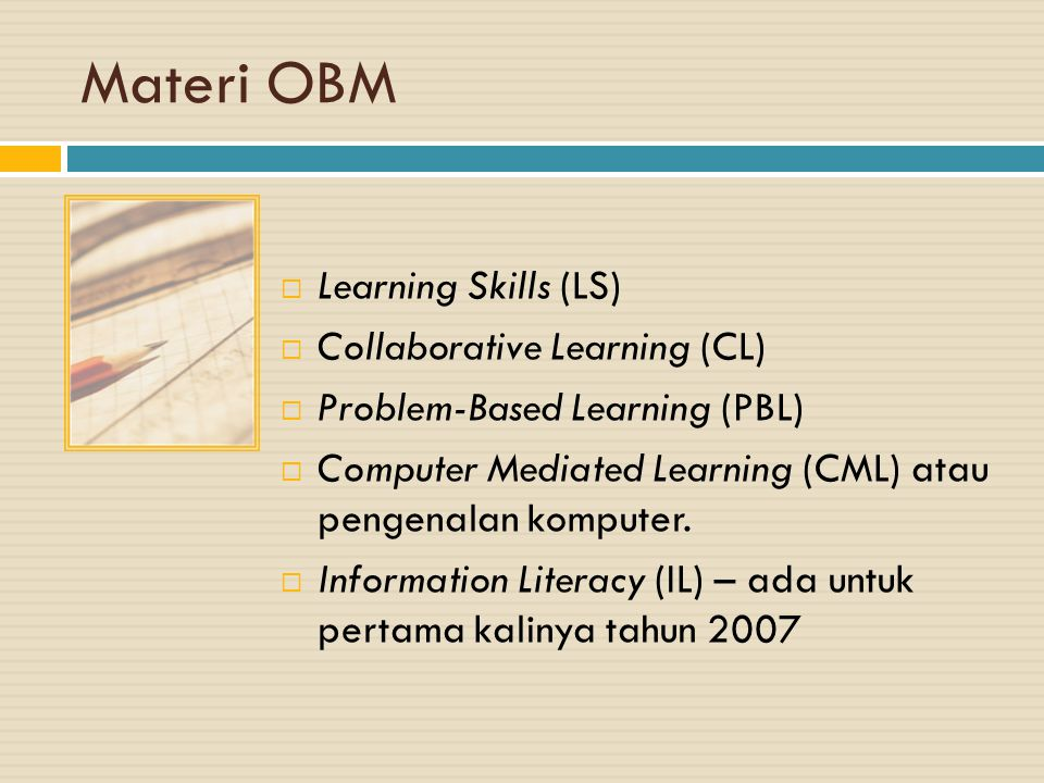 Materi OBM Learning Skills (LS) Collaborative Learning (CL)