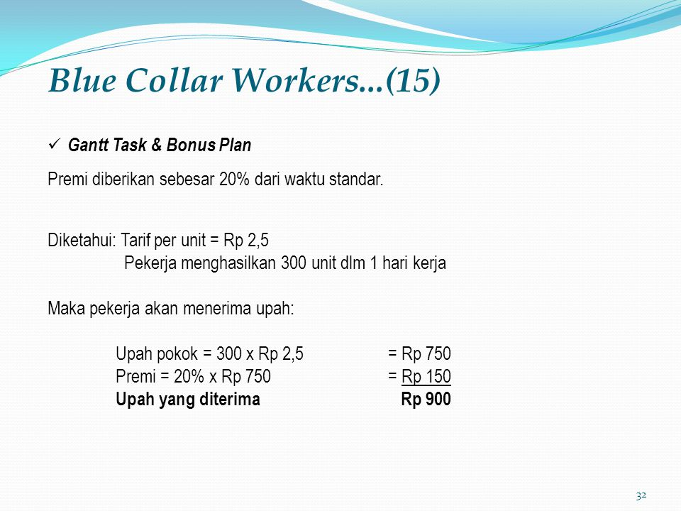 Blue Collar Workers...(15) Gantt Task & Bonus Plan
