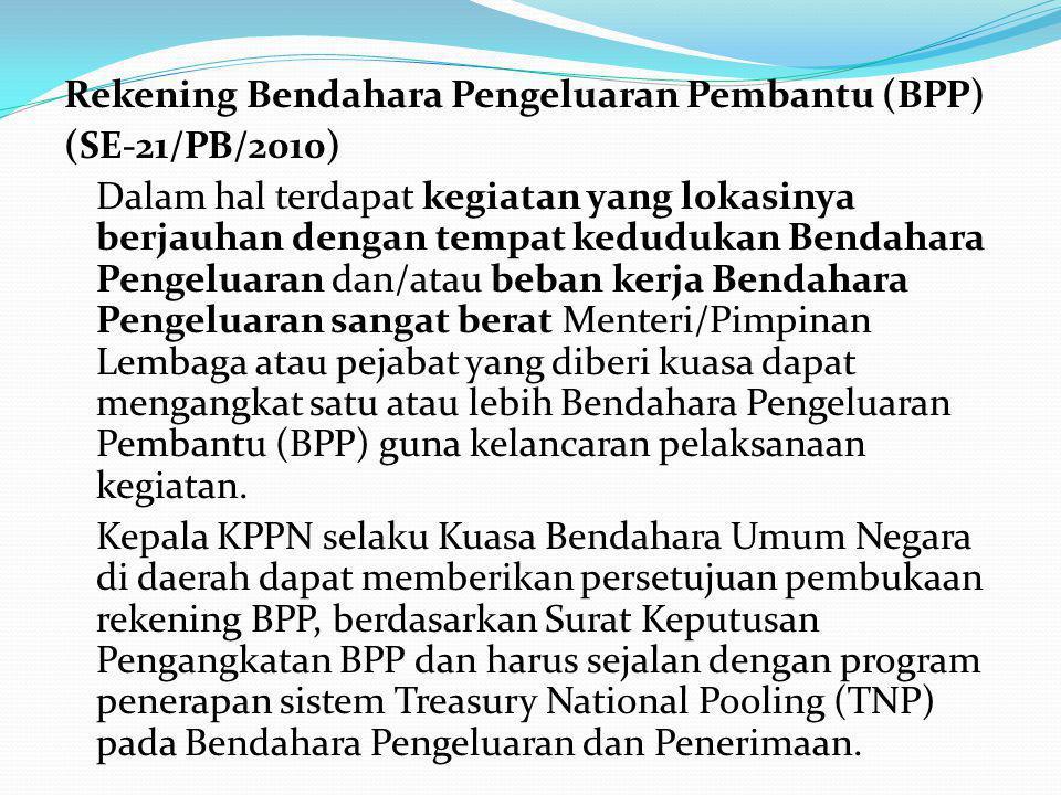 Rekening Bendahara Pengeluaran Pembantu (BPP)