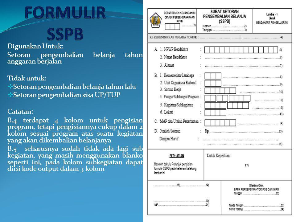 FORMULIR SSPB Digunakan Untuk: