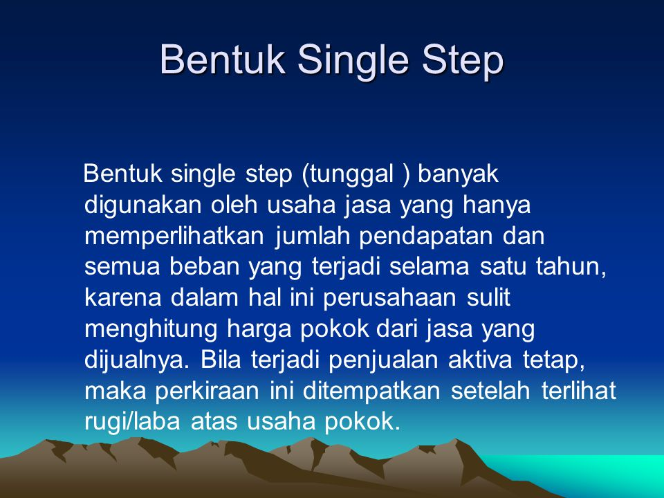 Bentuk Single Step