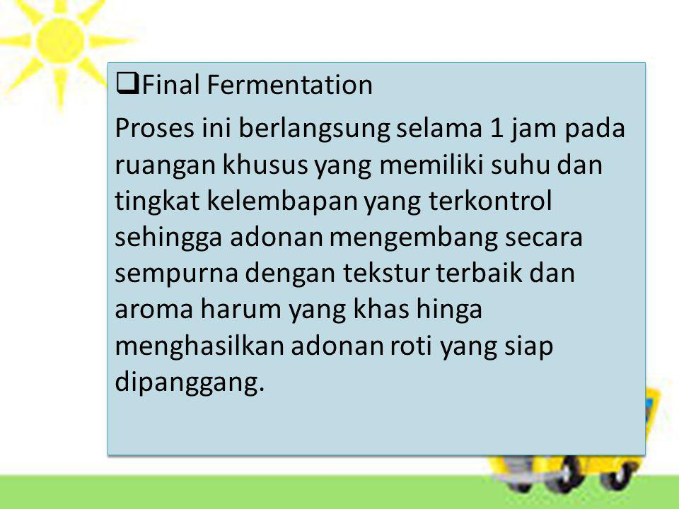 Final Fermentation