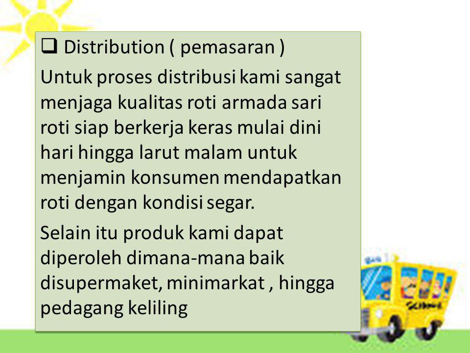Distribution ( pemasaran )