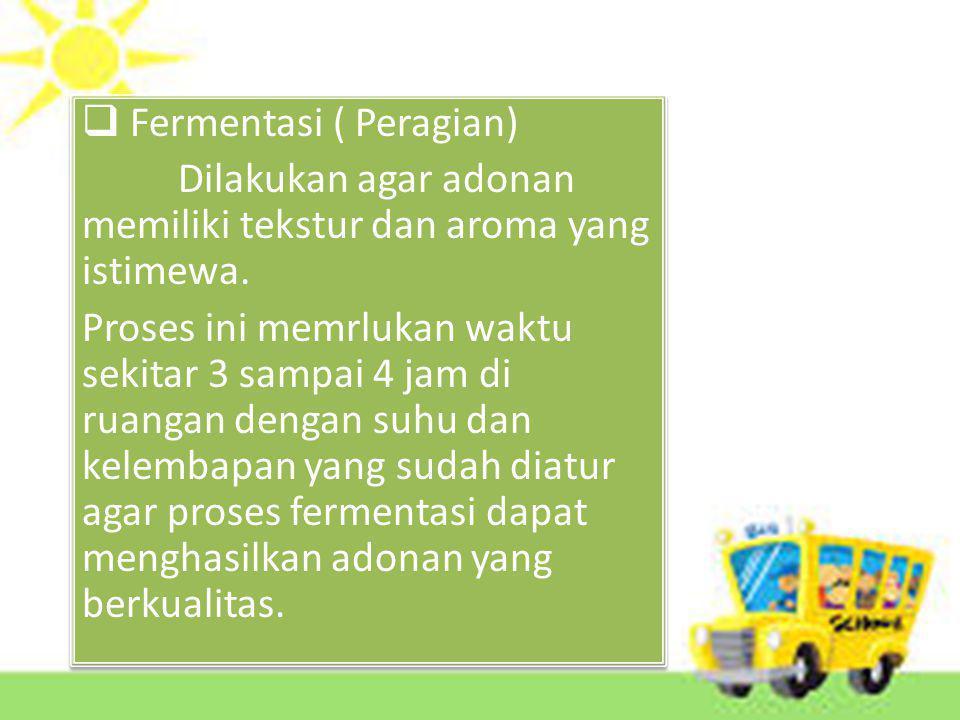 Fermentasi ( Peragian)