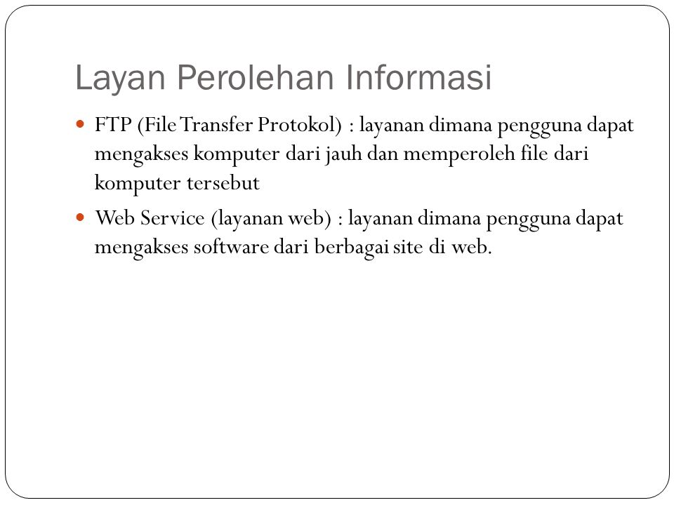 Layan Perolehan Informasi