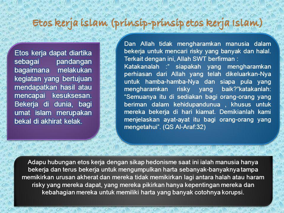 Etos kerja islam (prinsip-prinsip etos kerja Islam)