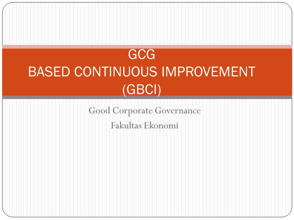 GCG BASED CONTINUOUS IMPROVEMENT (GBCI)
