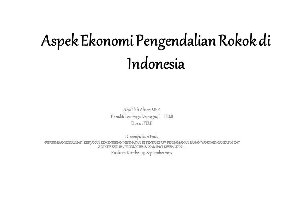 Aspek Ekonomi Pengendalian Rokok di Indonesia