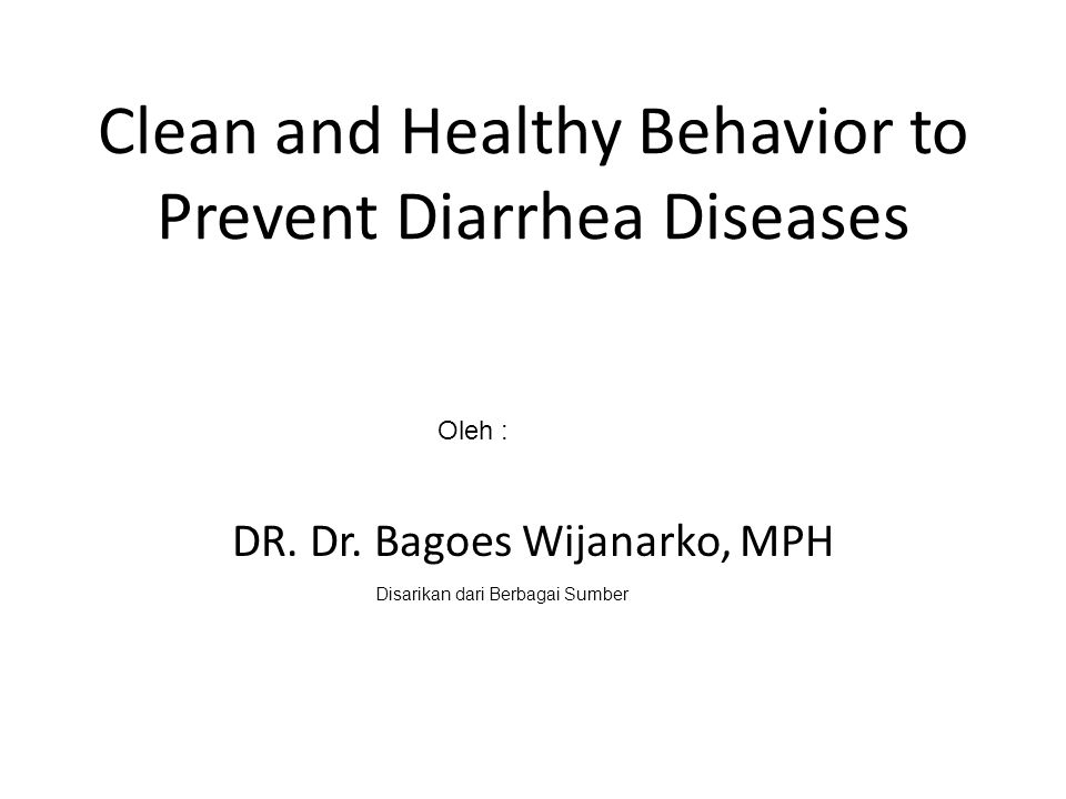 Clean and Healthy Behavior to Prevent Diarrhea Diseases