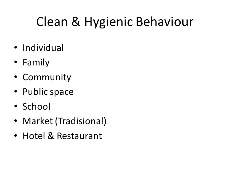 Clean & Hygienic Behaviour