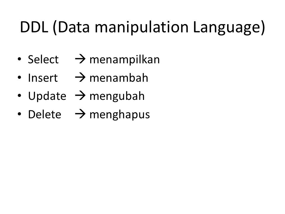 DDL (Data manipulation Language)