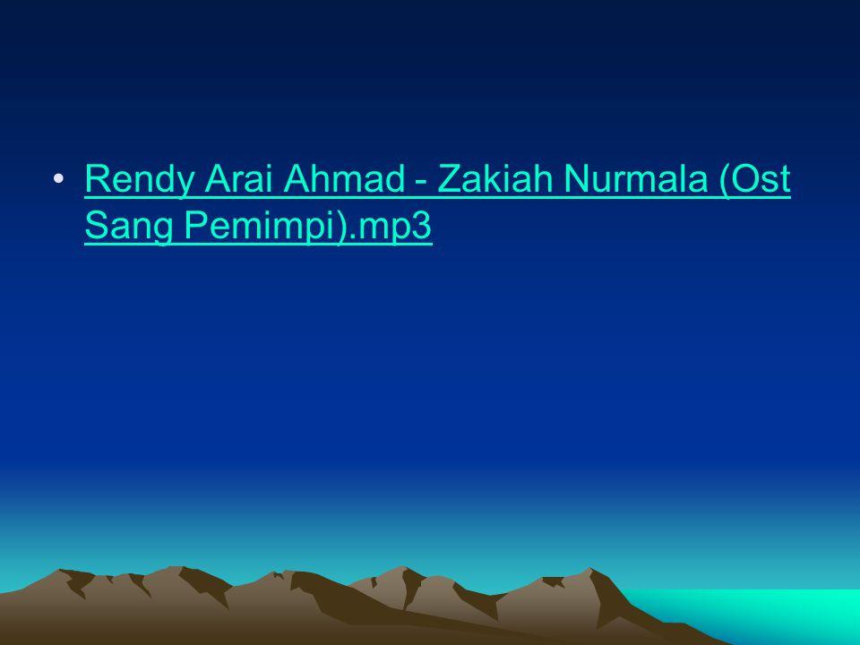 Rendy Arai Ahmad - Zakiah Nurmala (Ost Sang Pemimpi).mp3