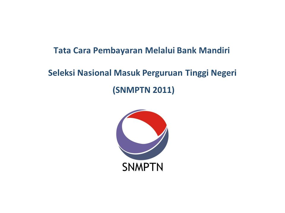 Tata Cara Pembayaran Melalui Bank Mandiri