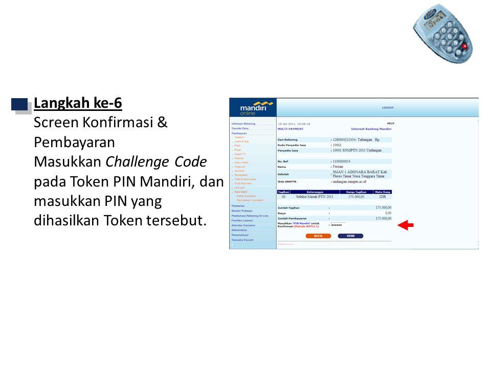 Mandiri Internet Langkah ke-6 Screen Konfirmasi & Pembayaran
