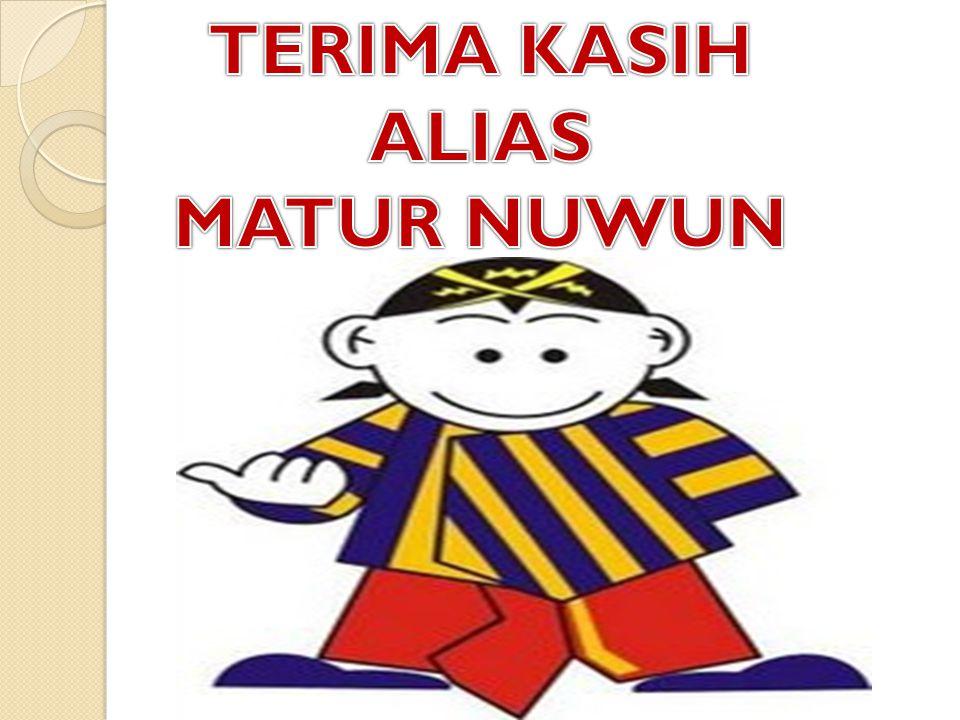 TERIMA KASIH ALIAS MATUR NUWUN
