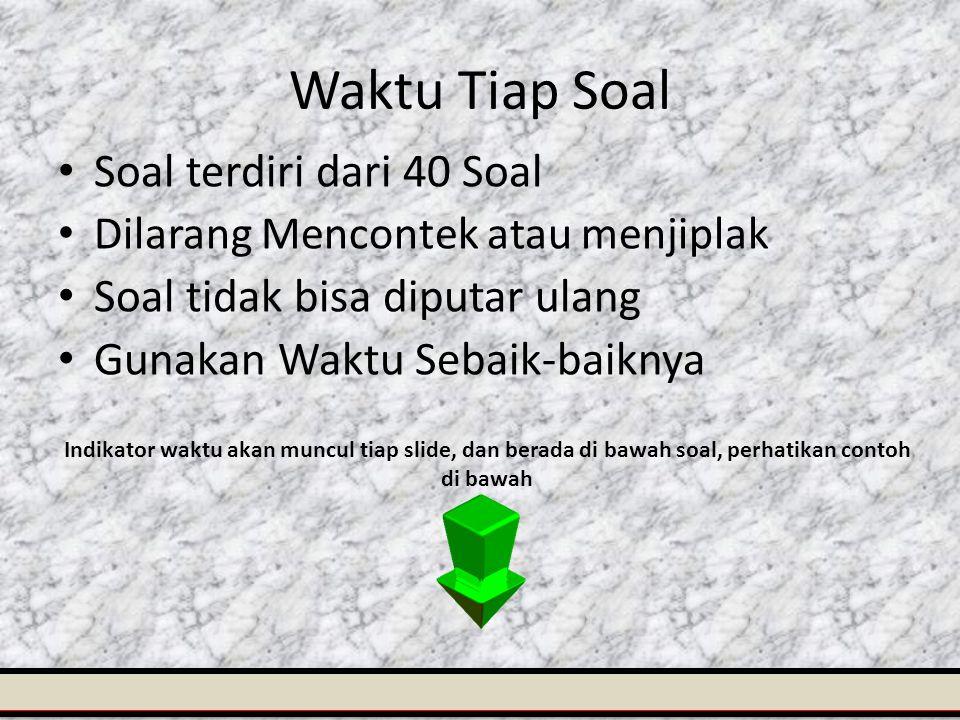 Waktu Tiap Soal Soal terdiri dari 40 Soal