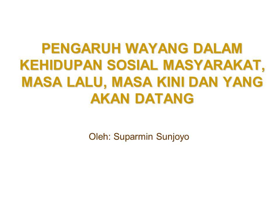 Oleh: Suparmin Sunjoyo