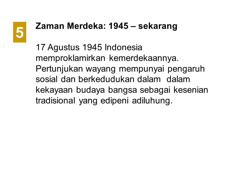 5 Zaman Merdeka: 1945 – sekarang