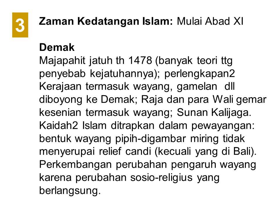 3 Zaman Kedatangan Islam: Mulai Abad XI Demak