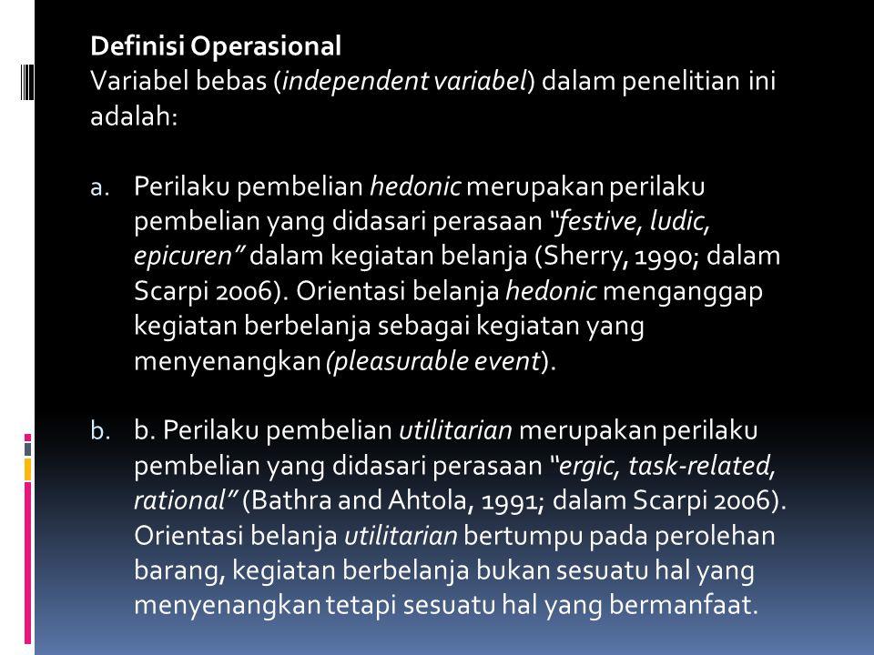 Definisi Operasional Variabel bebas (independent variabel) dalam penelitian ini adalah: