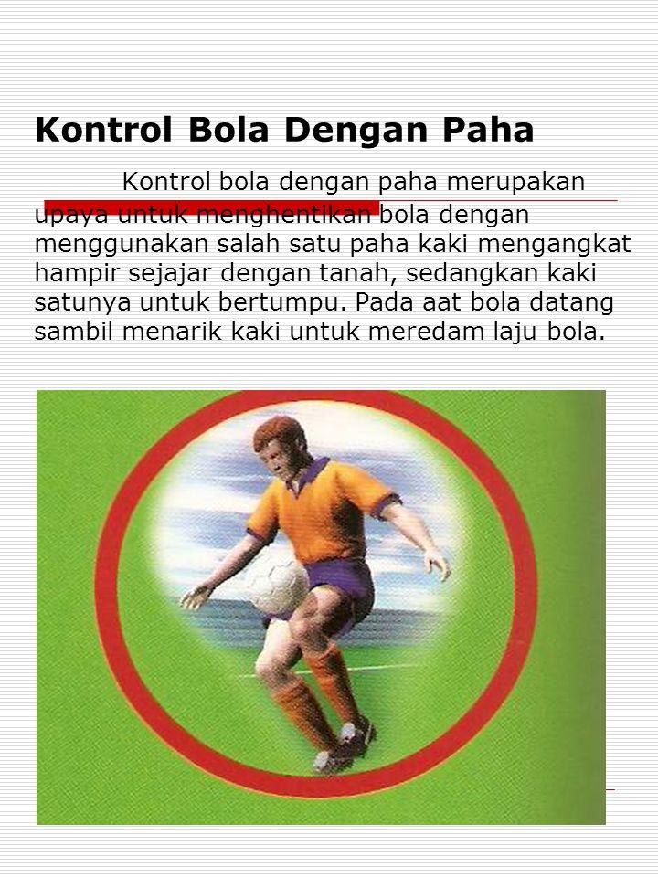 Kontrol Bola Dengan Paha