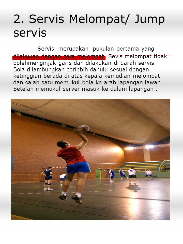 2. Servis Melompat/ Jump servis