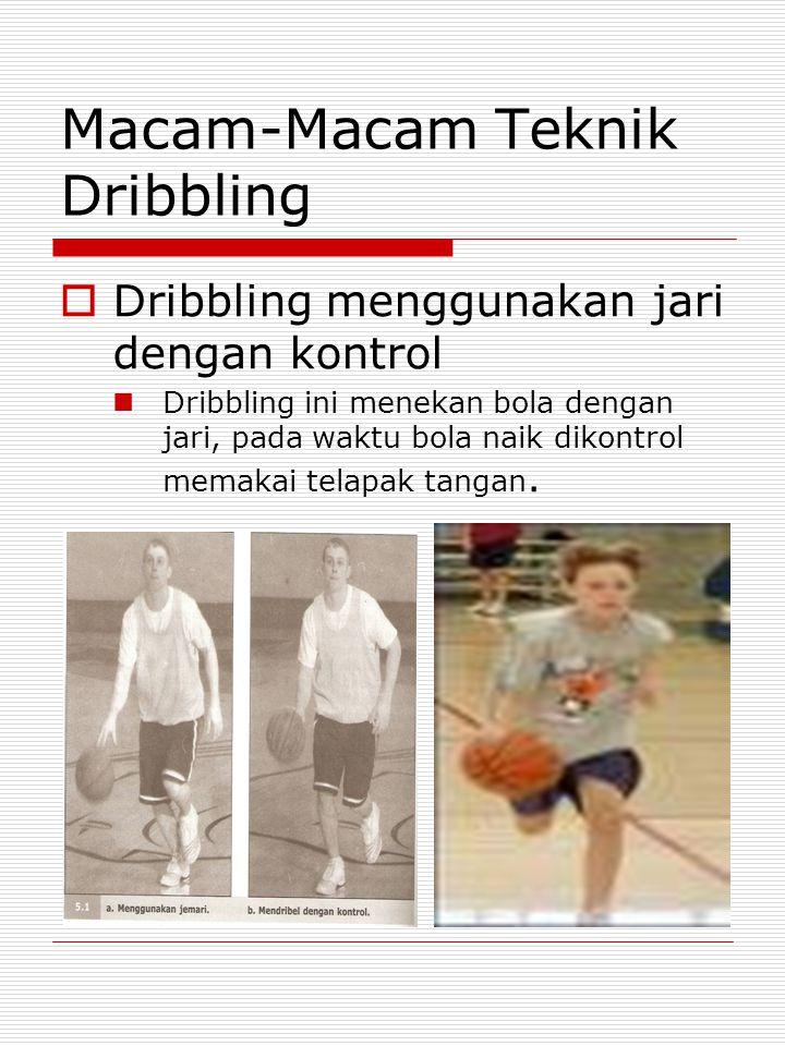 Macam-Macam Teknik Dribbling