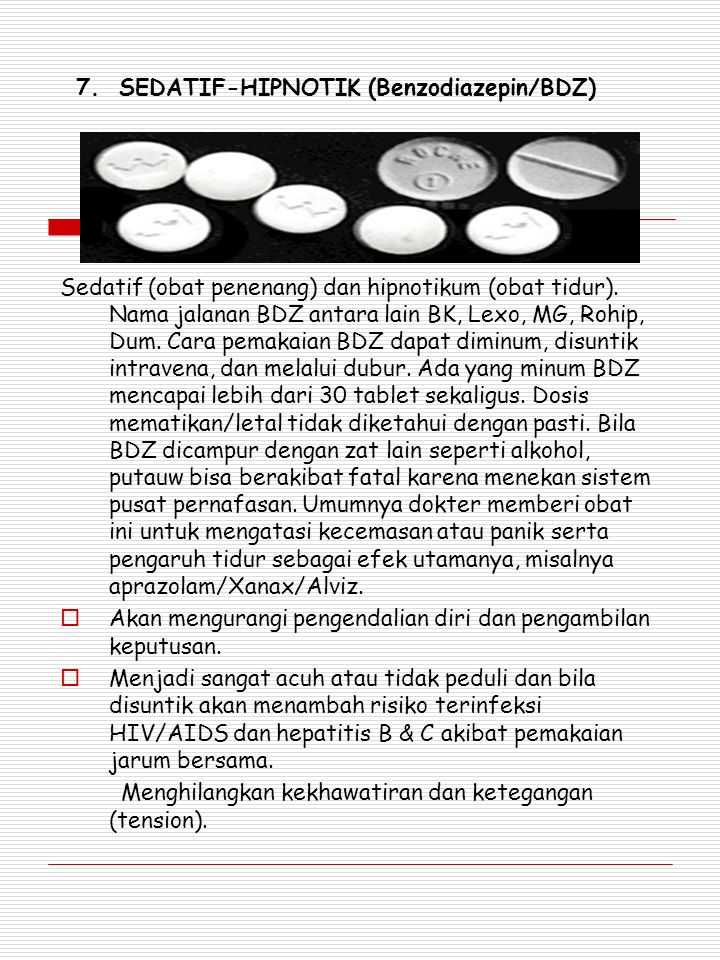 7. SEDATIF-HIPNOTIK (Benzodiazepin/BDZ)