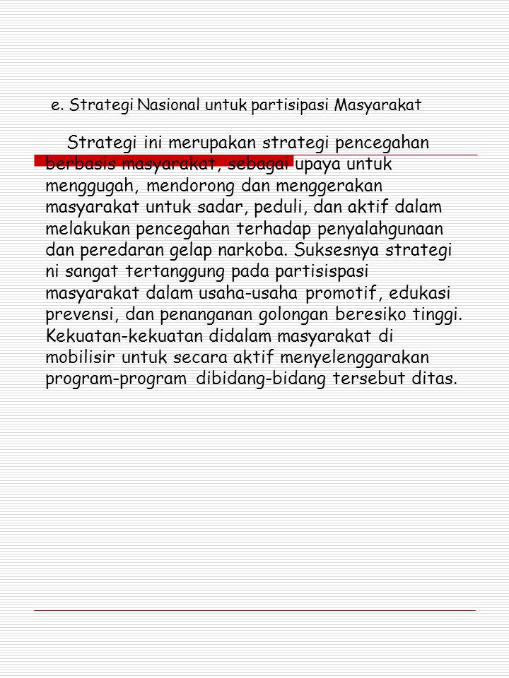 e. Strategi Nasional untuk partisipasi Masyarakat