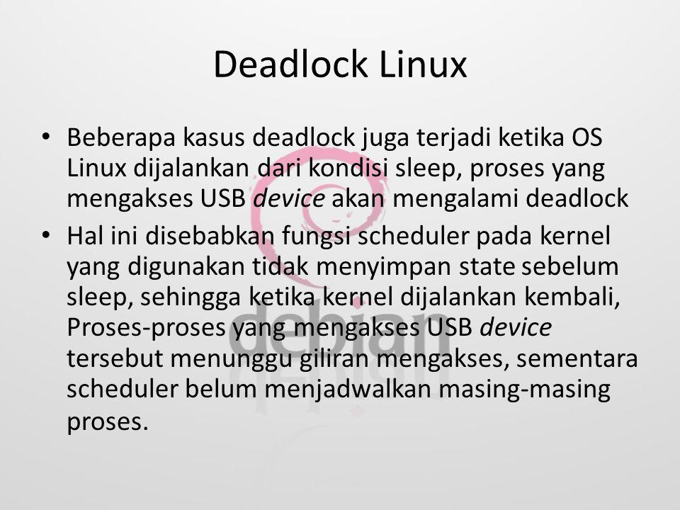Deadlock Linux