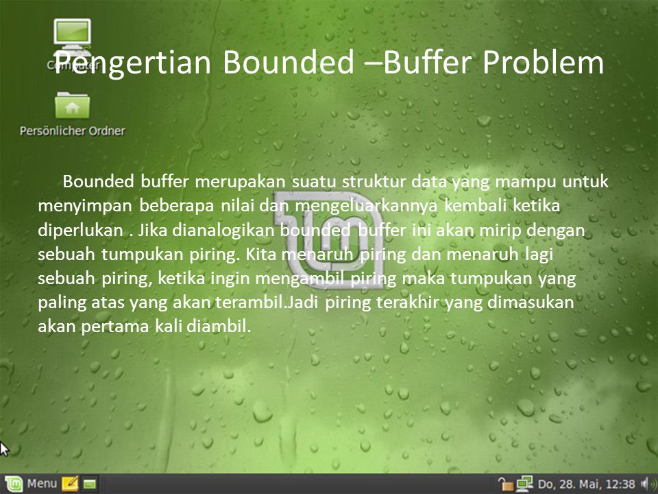 Pengertian Bounded –Buffer Problem