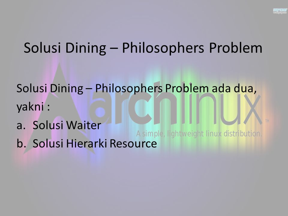 Solusi Dining – Philosophers Problem