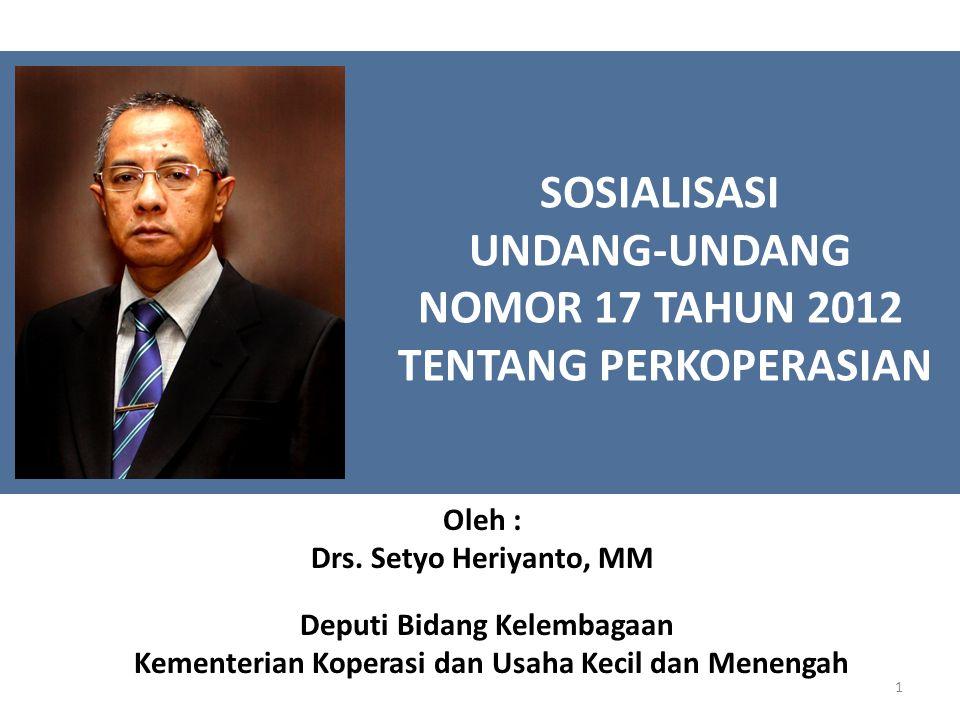 SOSIALISASI UNDANG-UNDANG NOMOR 17 TAHUN 2012 TENTANG PERKOPERASIAN