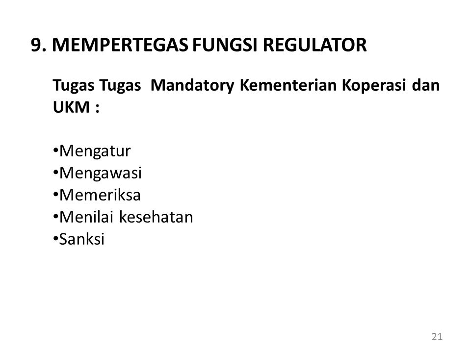 9. MEMPERTEGAS FUNGSI REGULATOR