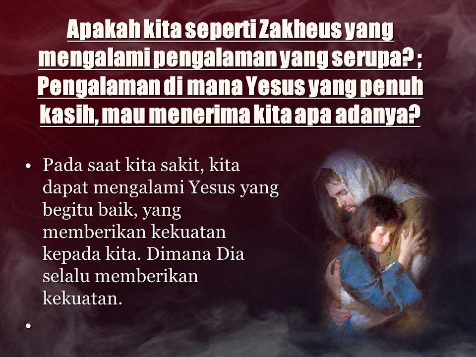 Apakah kita seperti Zakheus yang mengalami pengalaman yang serupa