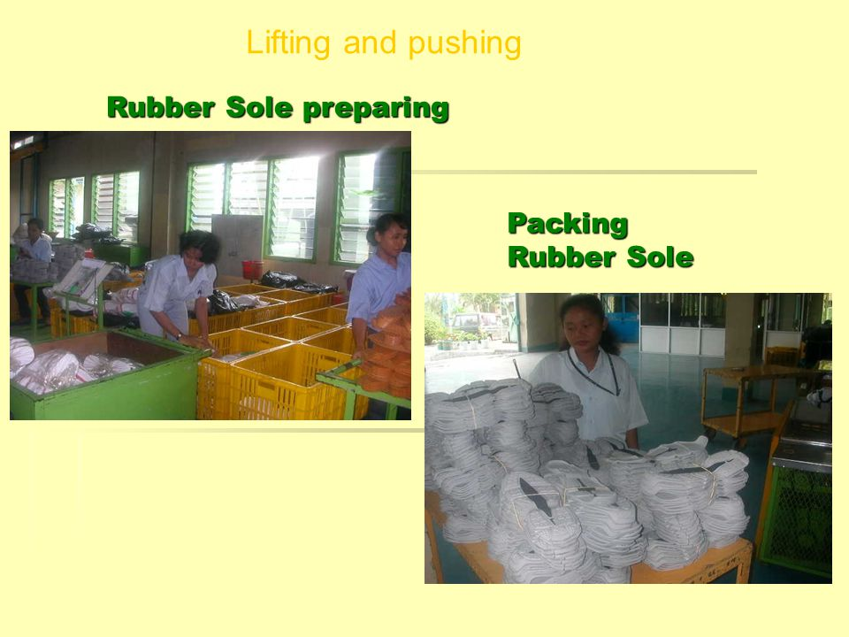 Lifting and pushing Rubber Sole preparing Packing Rubber Sole