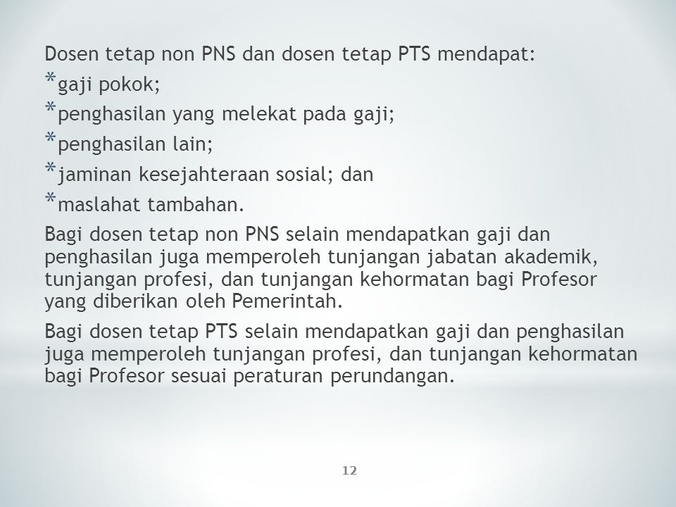 Dosen tetap non PNS dan dosen tetap PTS mendapat: