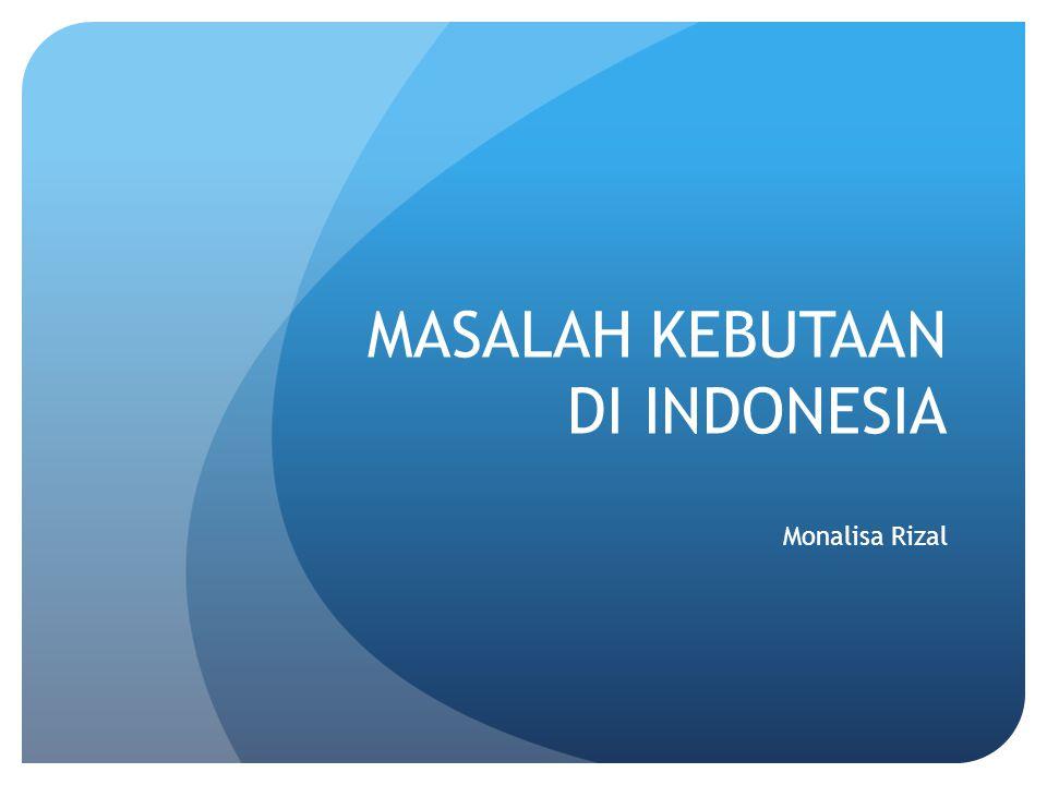 MASALAH KEBUTAAN DI INDONESIA